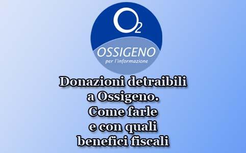 Donazioni detraibili a Ossigeno. Come farle e con quali benefici fiscali