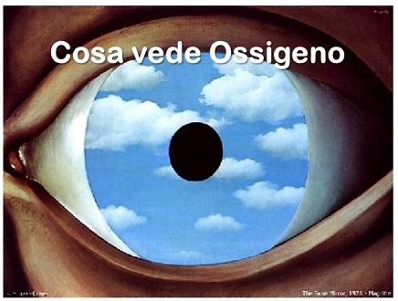 Cosa vede Ossigeno
