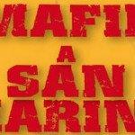 mafie a San Marino