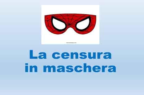 censura in maschera 1